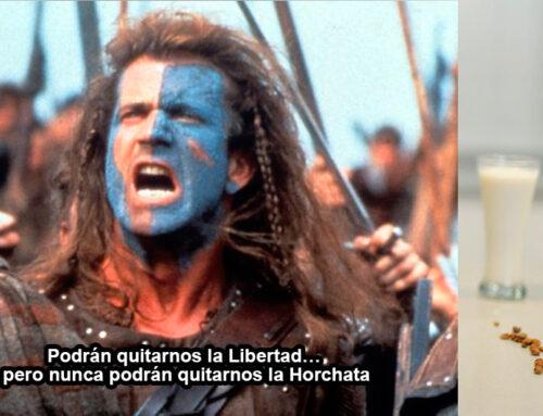 ¡Podrán quitarnos la libertad… pero nunca podrán quitarnos la Horchata!